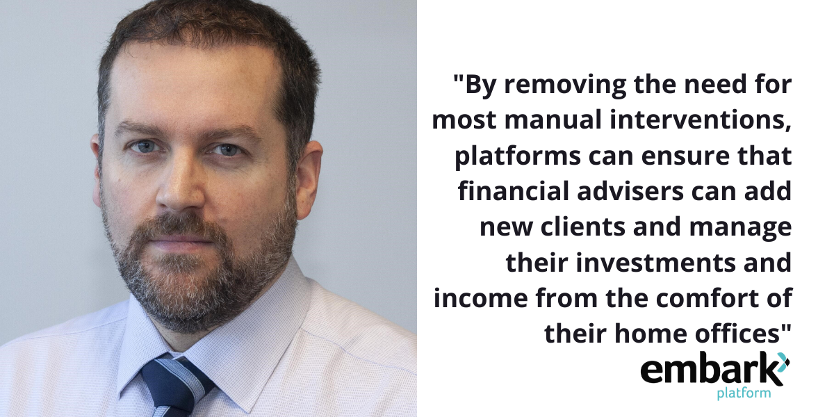How investment platform automation is helping financial advisers in lockdown 2