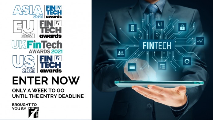 Judging for UK, European, US and Asia FinTech Awards to commence soon as entry deadlines near